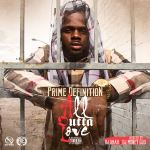 [Mixtape] Prime Definition – All Outta Love