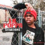 [Single] Lil Poppa – Situations