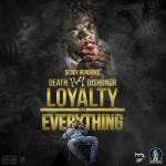 [Mixtape] Seddy Hendrinx – Death B4 Dishonor , Loyalty Over Everything