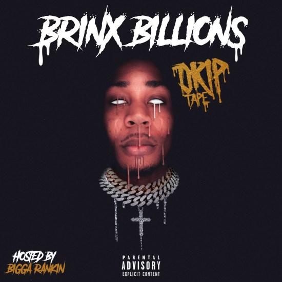 [Mixtape] Brinx Billions - Drip Tape