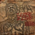 [Mixtape] Young Soda – 1 Life 2 Live