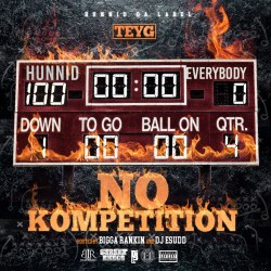 [Mixtape] TeyG - No Kompetition