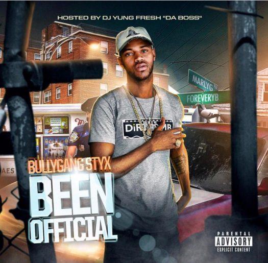 [Mixtape] @BG_Styx 'Been Official'