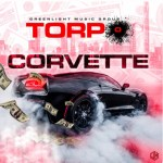 ​[Video] Torpo – Corvette @Torpo_be_stickn