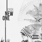 [New Video] Cash – New One @IAmCashOfficial