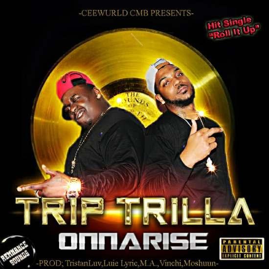 [Single] Trip x Trilla - Roll It Up