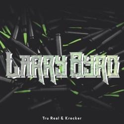 [Single] Tru Real - Larry Byrd