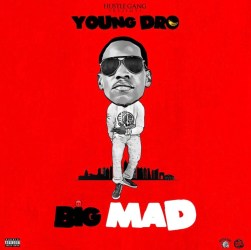 [Single] Young Dro - Big Mad