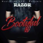 [Music Review] @305Razor 'Bootyful'