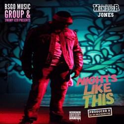 [Single] Windsor Jones - Nights Like This