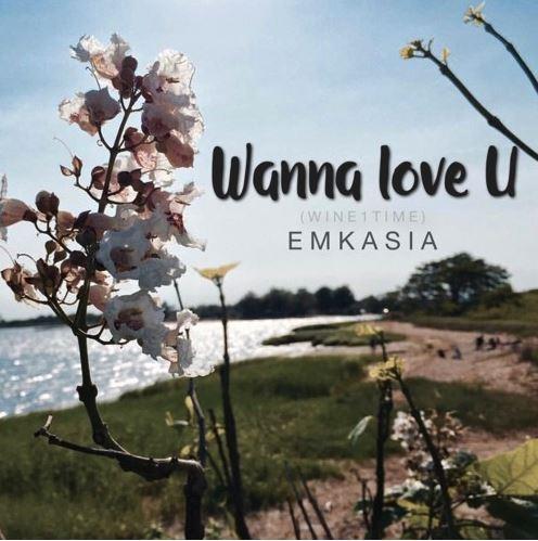 [Single] @SIMPLYEMMII Wanna Love You ( Wine1Time)