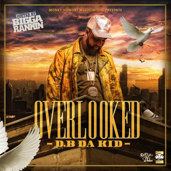 [Mixtape] D.B Da Kid - Overlooked