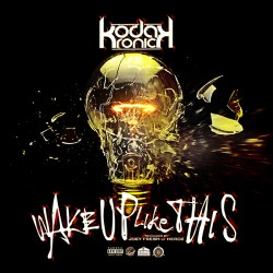 [Single] Kodak Kronick - Wake Up Like This