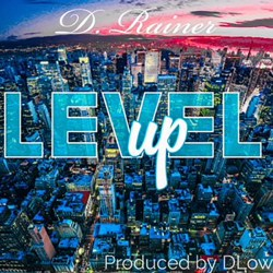 [Single] D. Rainer - Level Up