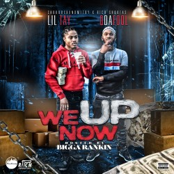 [Mixtape] Lil Tay & Q Da Fool - We Up Now