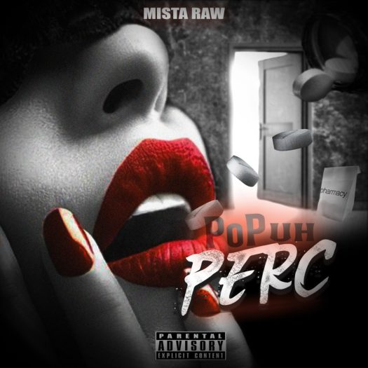 [Single] MISTA RAW - POP UH PERC