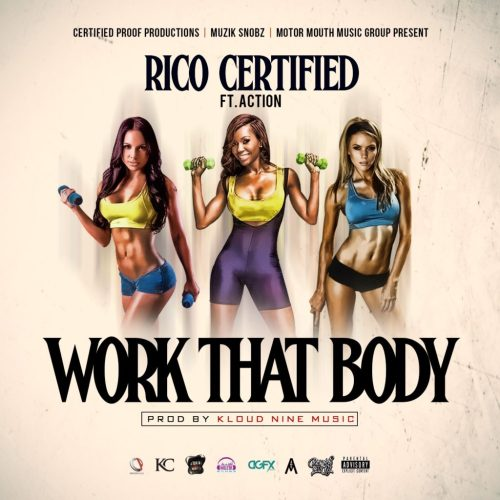 [Single] @rico_certified 'Work That Body'