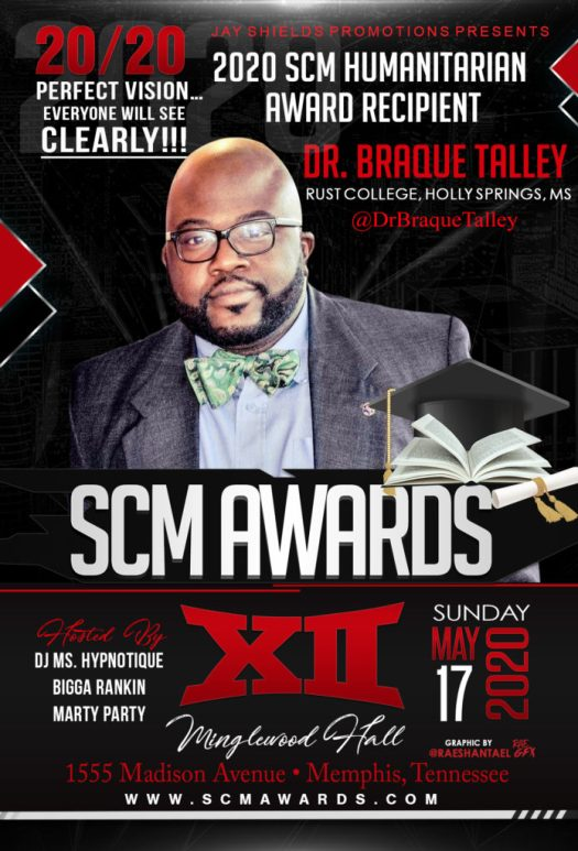 The 2020 SCM Awards honors Dr. Braque Talley!