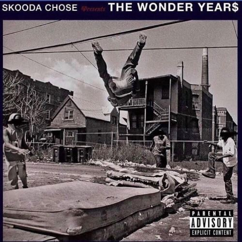 [Mixtape] @SkoodaChose 'The Wonder Year$'