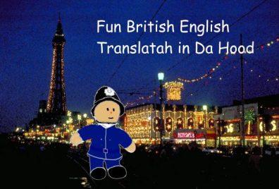 Fun English Dialect Translator in Da Hood by Street Talk Savvy