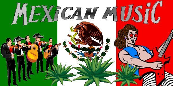 Mexican Music- Traditonal and Modern as found on Street Talk Savvy