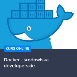 docker - Kurs Docker - środowiska developerskie