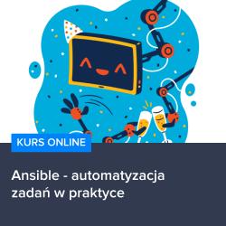 kurs ansible   automatyzacja zadan w praktyce - Kurs Ansible - automatyzacja zadań w praktyce