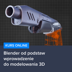 kurs blender od podstaw   wprowadzenie do modelowania 3d - Kurs Blender od podstaw - wprowadzenie do modelowania 3D
