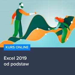 kurs excel 2019 od podstaw - Kurs Excel 2019 od podstaw
