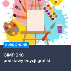kurs gimp 2 10 podstawy edycji grafiki - Kurs GIMP - podstawy edycji grafiki