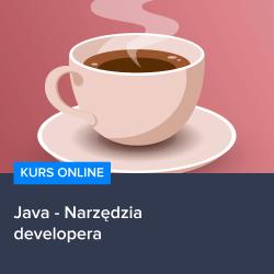 kurs java narzedzia developera - Kurs Java - Narzędzia developera