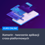 Kurs Xamarin - tworzenie aplikacji cross-platformowych