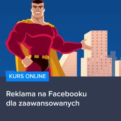 reklama fb dla zaawansowanych - Reklama na Facebooku dla zaawansowanych