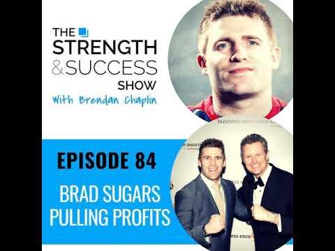#084 Brad Sugars Pulling Profits
