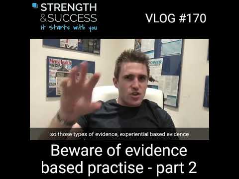 VLOG 170 –  – Beware of evidence based practice – Part 2