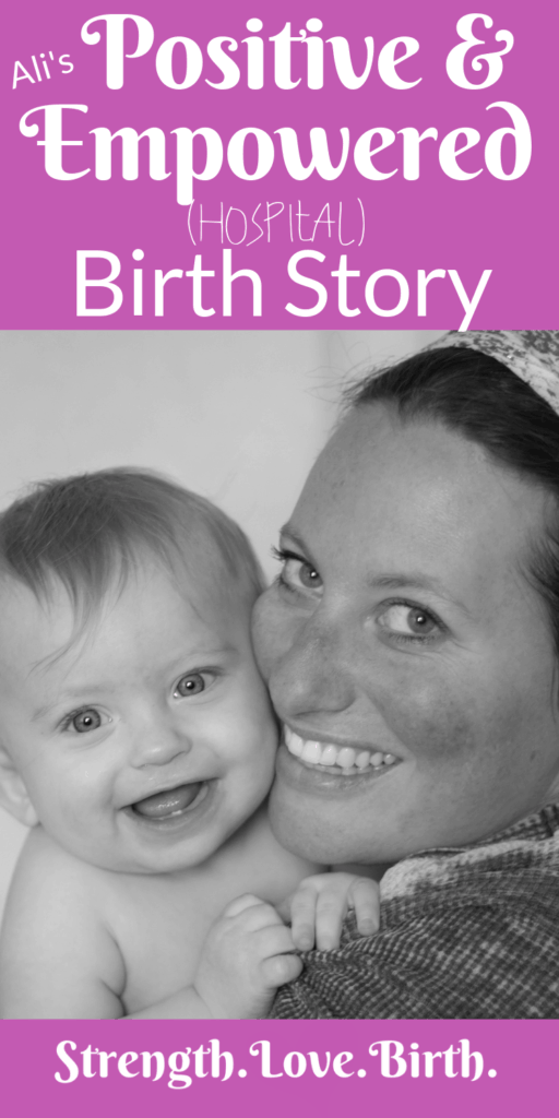 Birth story telling about a positive and empowered hospital birth with husband.