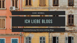 Ganz Normal Bloglabel Zusammenfassung