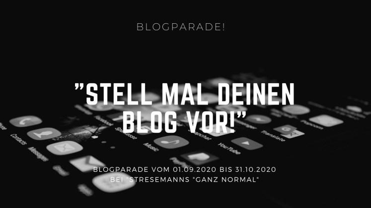 Ganz Normal Blogparade Stell Mal Deinen Blog Vor