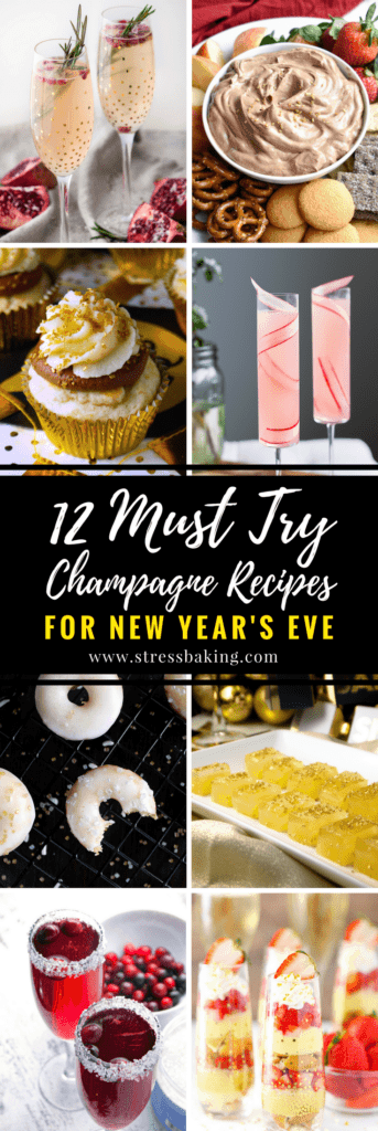 12 Must Try Champagne Recipes for New Year's Eve: Don't limit yourself to just filling a glass with bubbly to ring in the new year - mix it up with this collection of cocktails, donuts, cupcakes and more! | stressbaking.com #newyearseve #newyears #champagne #bubbly