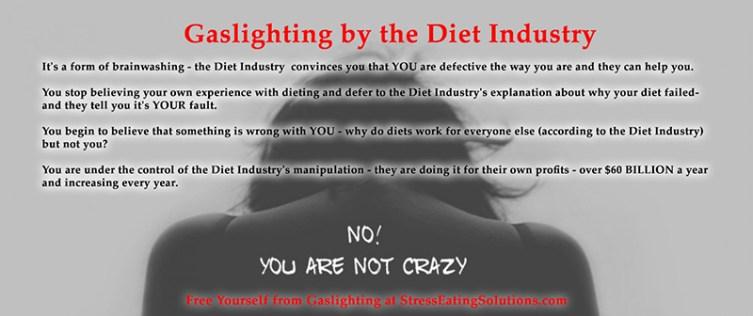 gaslighting manipulation by the diet industry