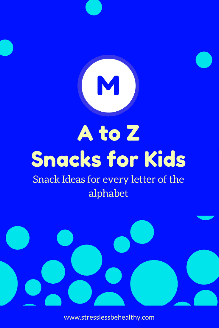 snacks that start with m, letter m snacks, alphabet snacks, snacks for kids, healthy snacks, healthy snacks for kids