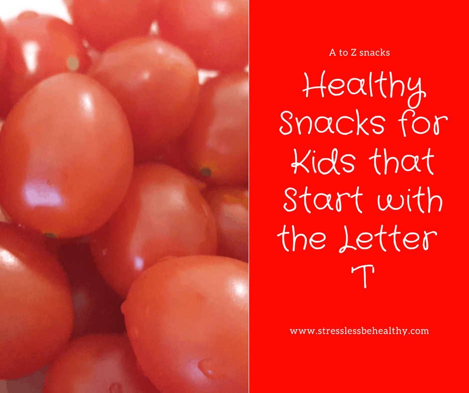 Snacks for kids from A to Z Stress Less Be Healthy