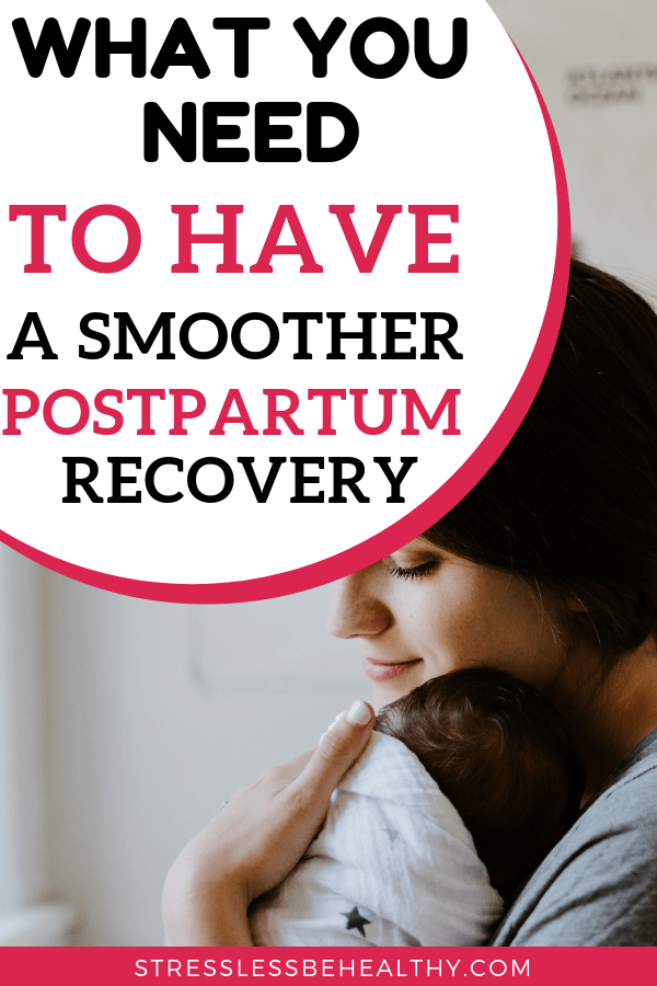Giving birth isn't easy; you need to take some time after to recover properly. Find out what you'll need for a smoother postpartum recovery, and it's more than just rest!