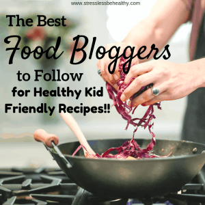 food blogger, kid friendly recipes, making food for kids