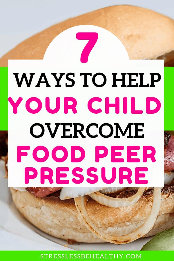 peer pressure and food, food peer pressure, junk food peer pressure