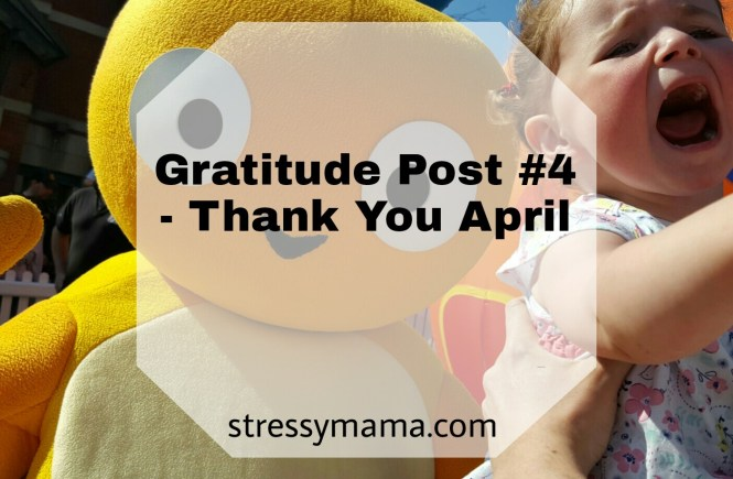 Gratitude Post #4 - Thank You April
