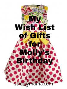 My Wish List of Gifts for Molly's Birthday