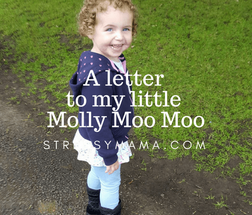 A letter to my little Molly Moo Moo
