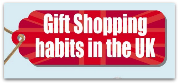 Gift Shopping Habits in the UK
