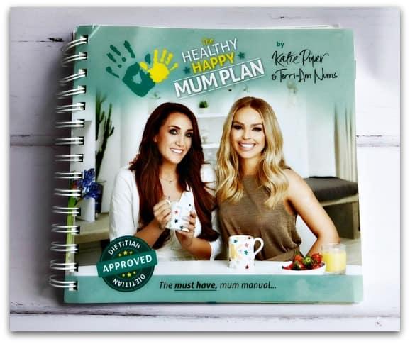 The Healthy Happy Mum Plan by Katie Piper and Terri-Ann Nunns